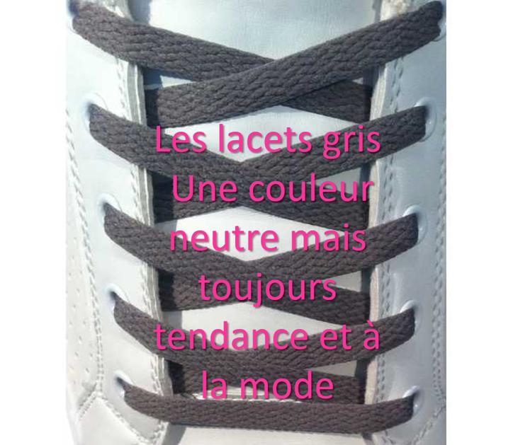 Les lacets gris : une couleur neutre mais toujours tendance et à la mode