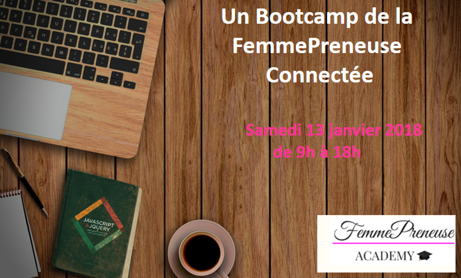 Bootcamp de la FemmePreneuse Connectée !! Samedi 13 Janvier